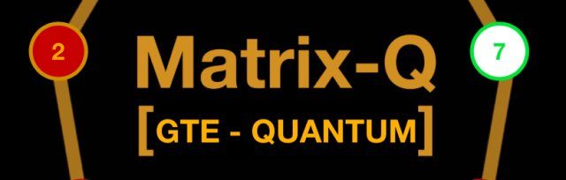 The Matrix-Q GTE Modules Program, Introduction to our products and services