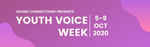 Youth Voice Week 2020