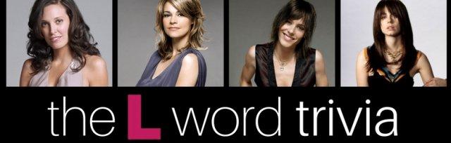 The L Word Trivia (Austin)