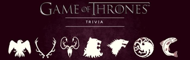 Game of Thrones Trivia (Austin)