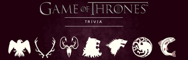 Game of Thrones Trivia (Bryan)