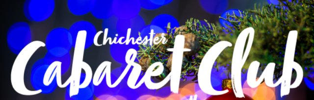 Chichester 'Christmas knees up' Cabaret Club