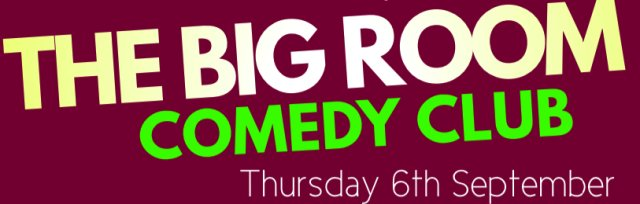 Big Room Comedy Club (18+)