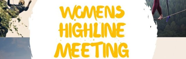 Womens Highline Meeting X