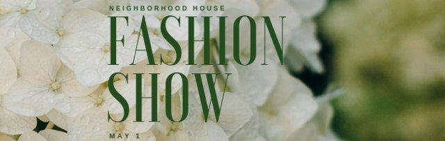 Neighborhood House Fashion Show