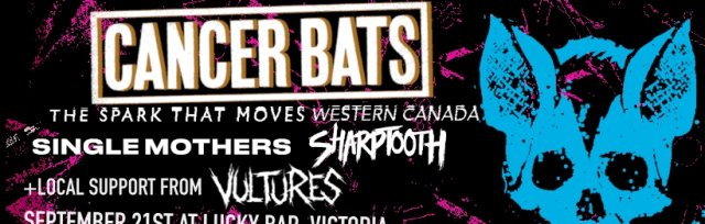 Cancer Bats: The Spark That Moves Western Canada Tour