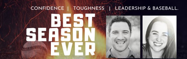 Best Season Ever: Mental Toughness Clinic for Baseball and Softball Athletes