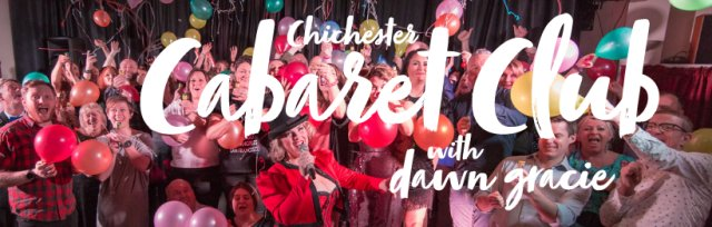 Chichester Cabaret Club 3rd BIRTHDAY