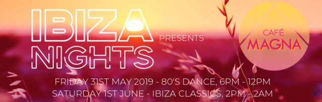 Ibiza Nights Presents - Cafe Magna
