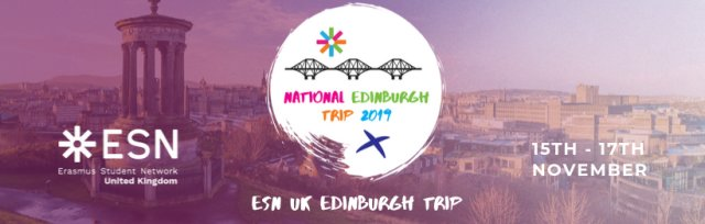 ESN UK - Edinburgh Weekend Trip