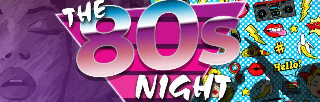 The 80s Night Bushey Spectacular
