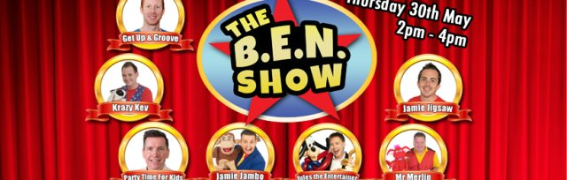 The B.E.N Show - Family Fun Stage Show