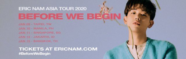 Eric Nam 'Before We Begin' Asia Tour 2020 in Singapore