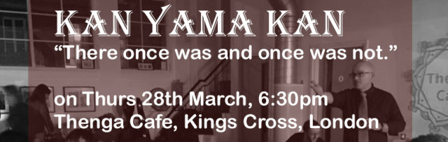 Kan Yama Kan - Storytelling from around the world (in support of Donate-4-Refugees)