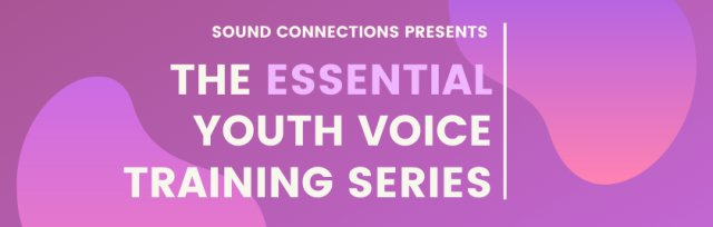 The Essential Youth Voice Training Series