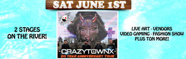 "CRAZY ON THE RIVER!  Feat CRAZYTOWN (20th Anniversary of ""THE GIFT OF GAME"")"