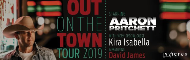 "Aaron Pritchett ""Out on the Town Tour 2019"""