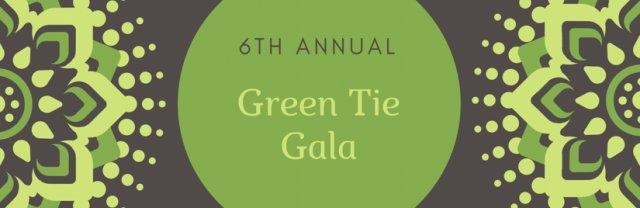 6th Annual Green Tie Gala