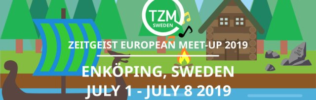 Zeitgeist European Meet-Up 2019 Sweden