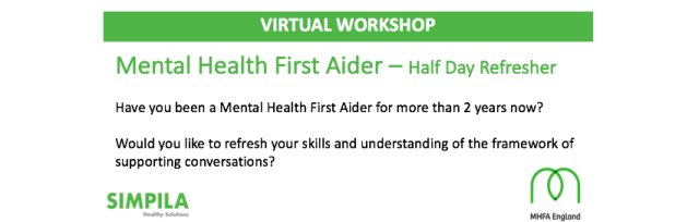 MHFA - Virtual 4 hour Refresher (Matt Holman) - Only £95 + VAT