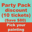 """Party Pack for 10  (""""Painting of choice"""") at 12pm (save $80) $240 image"""
