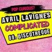 Avril Lavigne's Complicated 00s Disco image