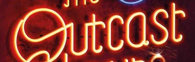 The Outcast Hours: Live Q & A