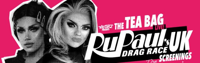 RuPaul's Drag Race UK Screenings with The Tuckshop