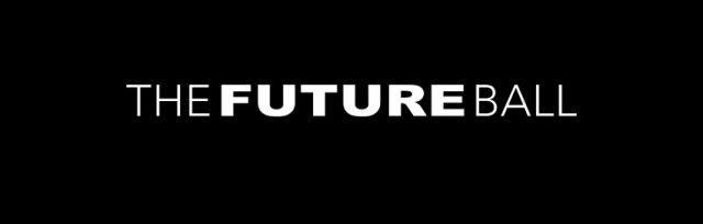 THE FUTURE BALL 2019 TICKET