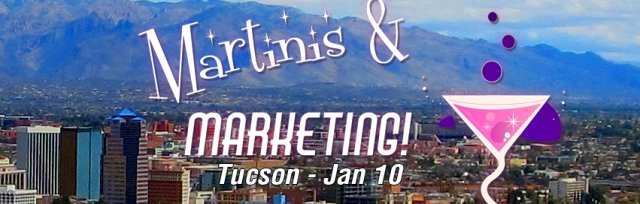 Martinis & Marketing:  A Marketing Workshop (Disguised as a Cocktail Party)