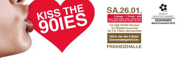 Kiss the 90ies SA. 26.01.2019 - Freiheizhalle ab 21 Uhr!