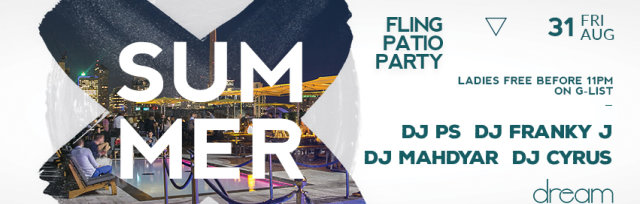 Buy tickets for Summer Fling Patio Party at Dream Lounge, Fri 31