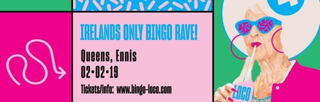 Bingo Loco Ennis - Saturday 2nd February