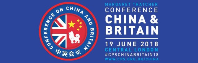 The Margaret Thatcher Conference on China and Britain 2018