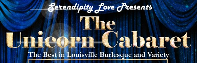 The Unicorn Cabaret: Burlesque & Variety Show
