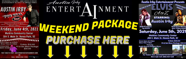 """Austin Irby """"For Real"""" Tour & Elvis A to Z *Weekend Package*"""