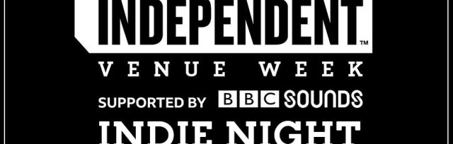 Independent Venue Week 2020 Indie Night - The Rezner - Argh Kid - Mother Vulture, Facepaint - Kazak