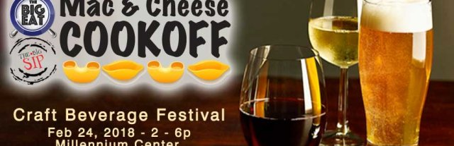 Big Eat Mac n' Cheese Cook Off & Big Sip Beverage Festival