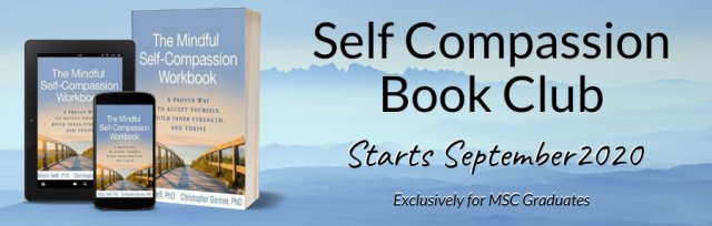 Self-Compassion ONLINE Book Club - 12 Weekly Sessions - MSC GRADUATE Programme