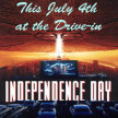 INDEPENDENCE DAY The Movie (with Digital Fireworks)-DRIVE-IN ALLEY Screen (8:50pm SHOW / 8:10pm GATE) ---///--- image