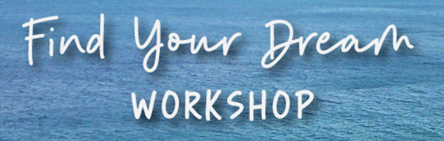 Find Your Dream Workshop