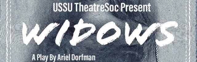 USSU Theatre Society presents 'Widows'