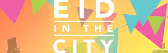 Eid in the City 2018