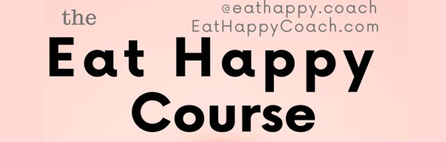 Eat Happy Course - CARDIFF