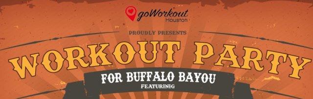 goWorkout For Buffalo Bayou