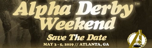 Alphas of Atlanta Present: #AlphaDerby (A Kentucky Derby Themed Fundraising Weekend)