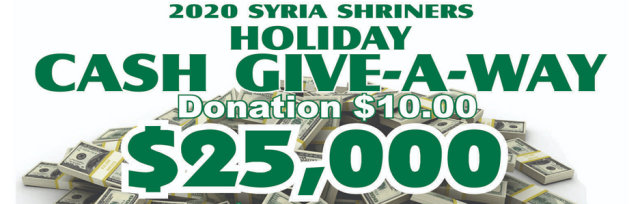 Syria Shriners Holiday Cash Give-A-Way