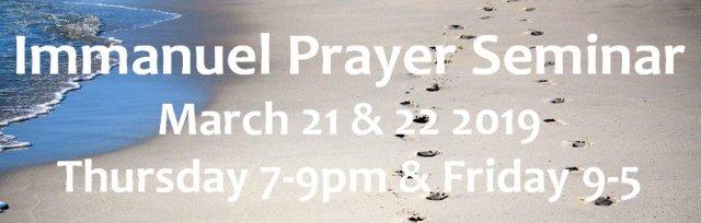 Immanuel Prayer Seminar Minnesota part 1