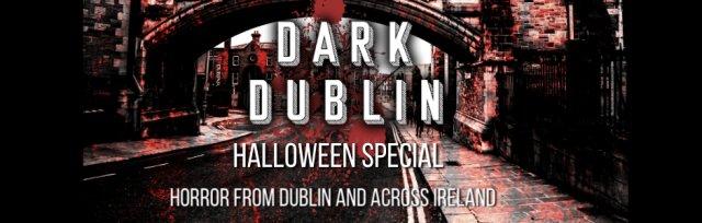 Dark Dublin Halloween Virtual Tours (Friday & Saturday)