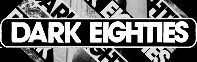 The Dark Eighties - Auckland Debut on July 11th
